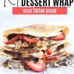a stack of viral dessert tortilla wraps from tiktok